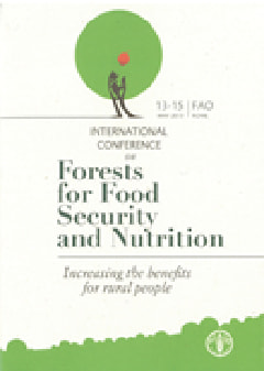 An international conference on Forests for Food Security and Nutrition (FAO)